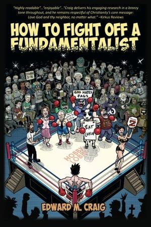 How To Fight Off a Fundamentalist