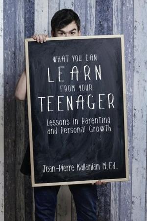 What You Can Learn from Your Teenager