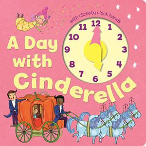 A DAY WITH CINDERELLA