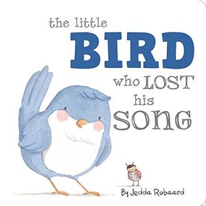 THE LITTLE BIRD WHO LOST HIS SONG