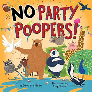 NO PARTY POOPERS!