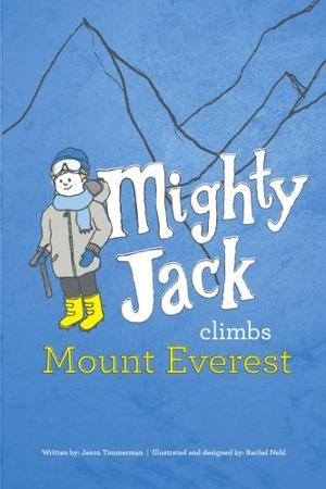 Mighty Jack Climbs Mount Everest