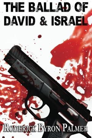 The Ballad of David and Israel