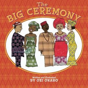 THE BIG CEREMONY