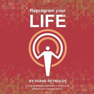 REPROGRAM YOUR LIFE