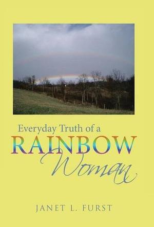 Everyday Truth of a Rainbow Woman