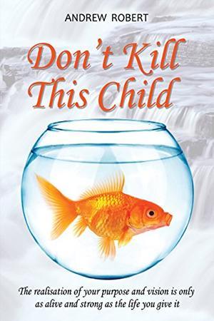 DON'T KILL THIS CHILD