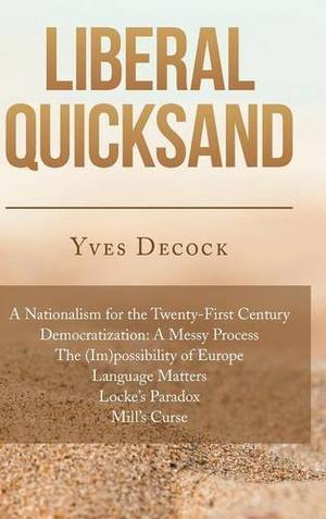Liberal Quicksand