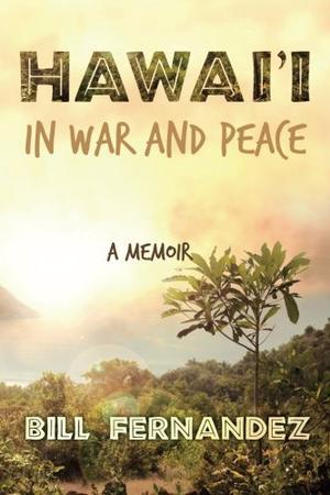 Hawai'i in War and Peace