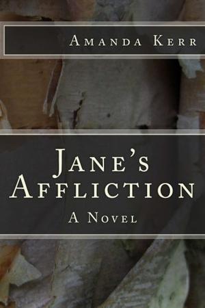 Jane's Affliction: A Novel