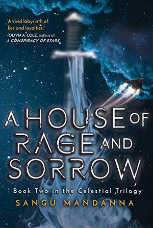 A HOUSE OF RAGE AND SORROW