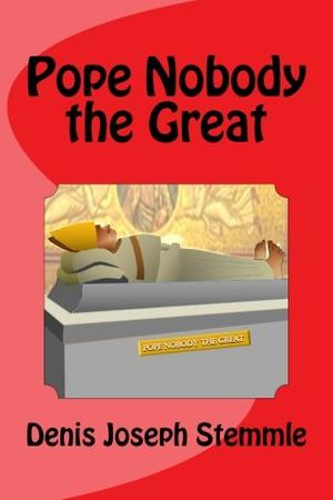 Pope Nobody the Great