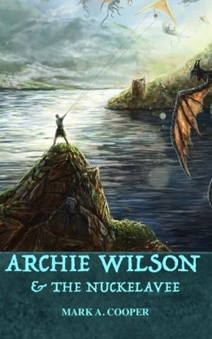 Archie Wilson & The Nuckelavee
