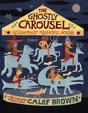 THE GHOSTLY CAROUSEL