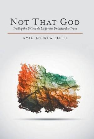 Not That God