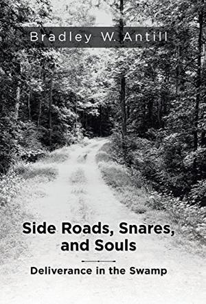 SIDE ROADS, SNARES, AND SOULS