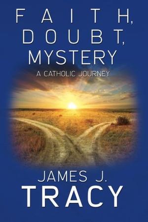 Faith, Doubt, Mystery