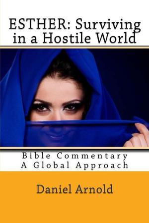 Esther: Surviving in a Hostile World