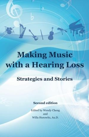 MAKING MUSIC WITH A HEARING LOSS