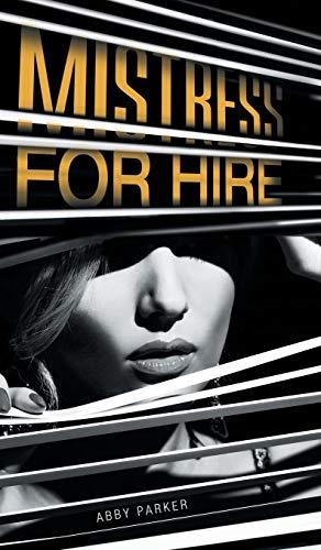 MISTRESS FOR HIRE