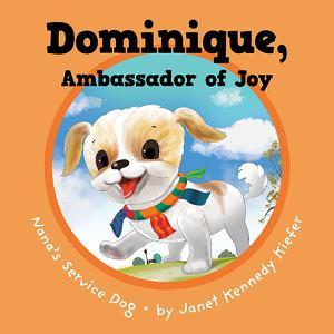 DOMINIQUE, AMBASSADOR OF JOY
