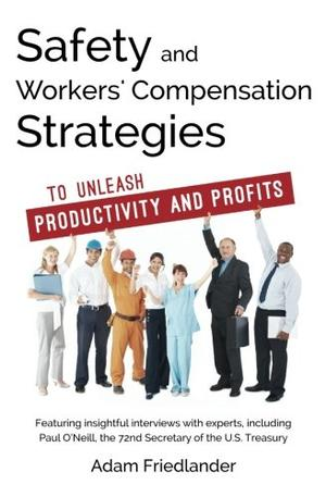Safety and Workers' Compensation Strategies