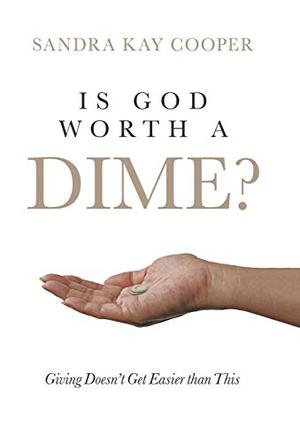 IS GOD WORTH A DIME?