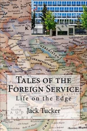 Tales of the Foreign Service