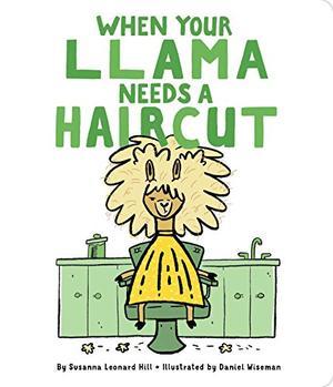 WHEN YOUR LLAMA NEEDS A HAIRCUT