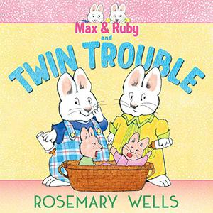 MAX & RUBY AND TWIN TROUBLE