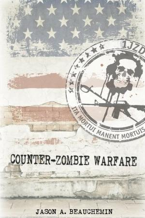 COUNTER-ZOMBIE WARFARE