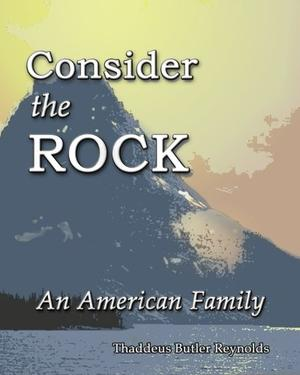CONSIDER THE ROCK