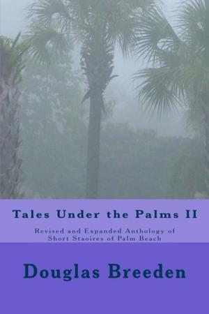 TALES UNDER THE PALMS II