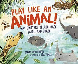PLAY LIKE AN ANIMAL!