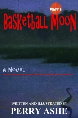 UNDER A BASKETBALL MOON