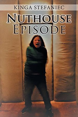 NUTHOUSE EPISODE