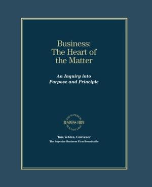BUSINESS: THE HEART OF THE MATTER