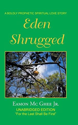 EDEN SHRUGGED