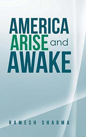 AMERICA ARISE AND AWAKE