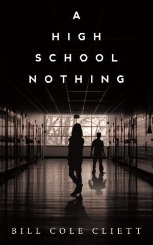 A HIGH SCHOOL NOTHING