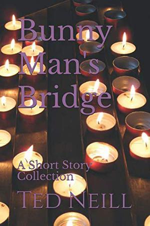 BUNNY MAN'S BRIDGE
