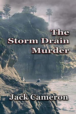 THE STORM DRAIN MURDER