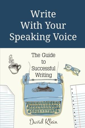 WRITE WITH YOUR SPEAKING VOICE