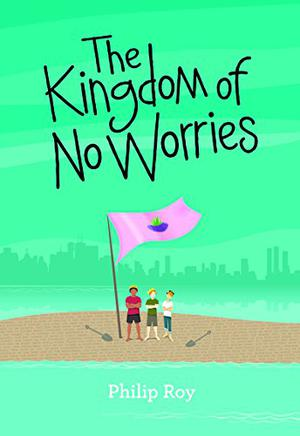 THE KINGDOM OF NO WORRIES