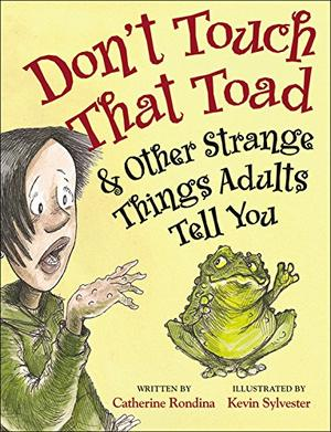 DON'T TOUCH THAT TOAD
