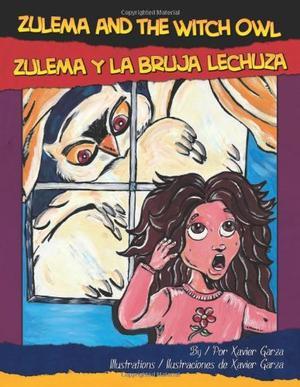 ZULEMA AND THE WITCH OWL/ZULEMA Y LA BRUJA LECHUZA