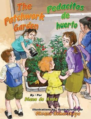 THE PATCHWORK GARDEN / PEDACITOS DE HUERTO