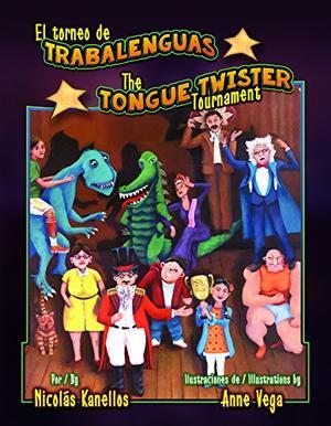 EL TORNEO DE TRABALENGUAS / THE TONGUE TWISTER TOURNAMENT