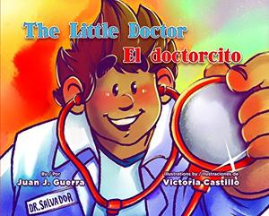THE LITTLE DOCTOR / EL DOCTORCITO