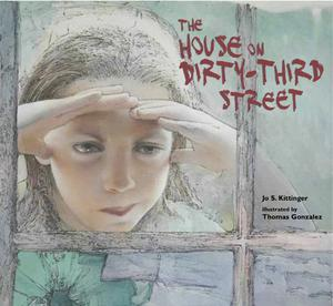 HOUSE ON DIRTY-THIRD STREET